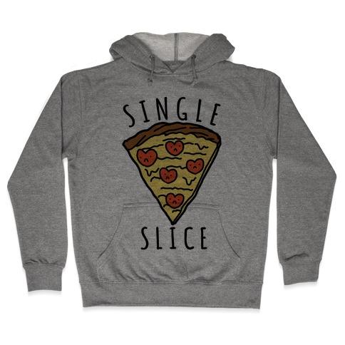 Single Slice Hooded Sweatshirt