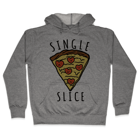 Single Slice Hooded Sweatshirt