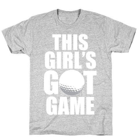 This Girl's Got Game (Golf) (White Ink) T-Shirt