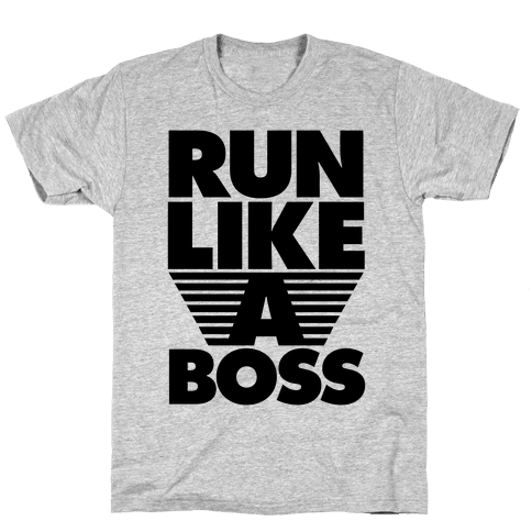 Run Like A Boss Mens T-Shirt
