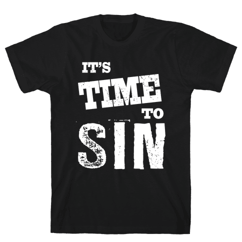 It's Time To Sin (Tank) Mens T-Shirt