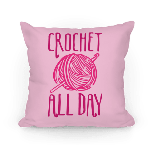 Crochet All Day Pillow