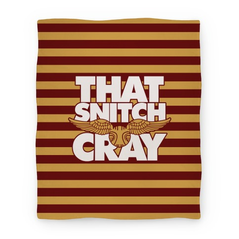 That Snitch Cray Blanket