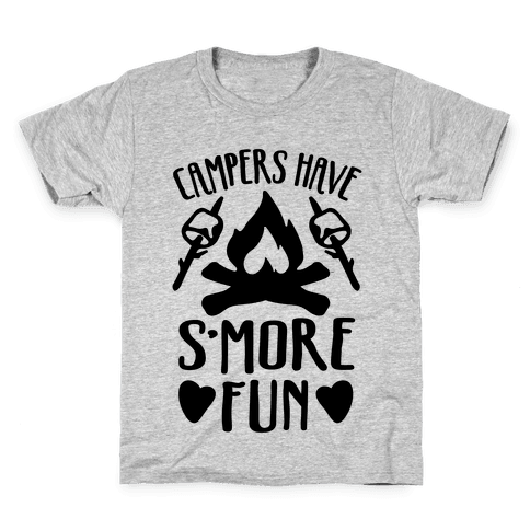 Campers Have S'more Fun Kids T-Shirt