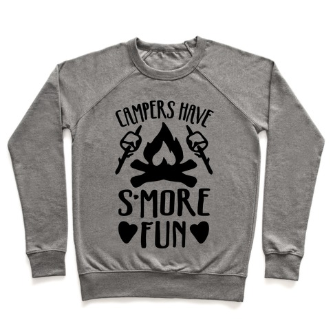 Campers Have S'more Fun Pullover