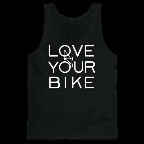 Love Your Bike Tank Top