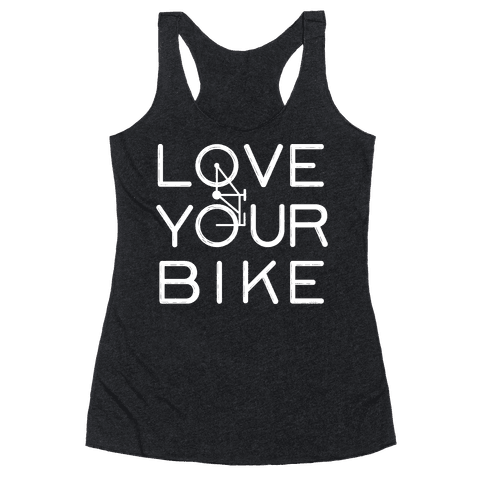 Love Your Bike Racerback Tank Top
