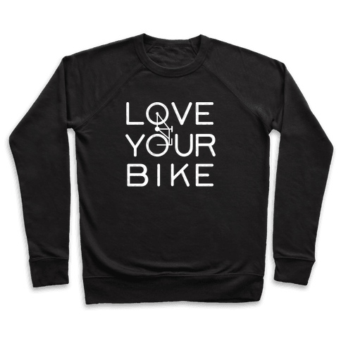 Love Your Bike Pullover