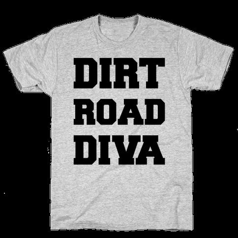 Dirt Road Diva Mens T-Shirt