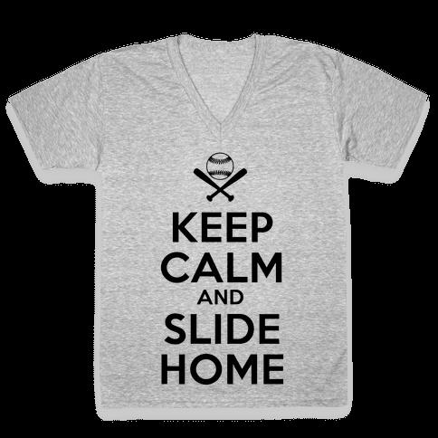 Keep Calm and Slide Home V-Neck Tee Shirt