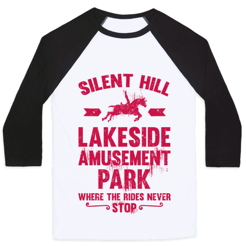 Silent Hill Lakeside Amusement Park Where The Rides Never Stop Baseball Tee