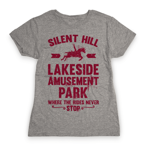 Silent Hill Lakeside Amusement Park Where The Rides Never Stop Womens T-Shirt