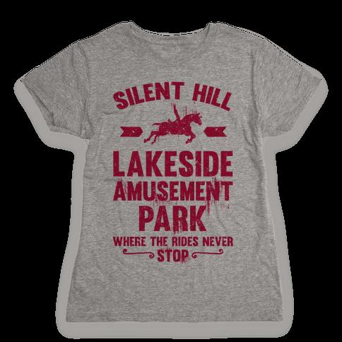 Silent Hill Lakeside Amusement Park Where The Rides Never Stop Womens T-Shirt