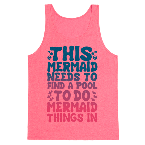This Mermaid Needs To Find A Pool Tank Top