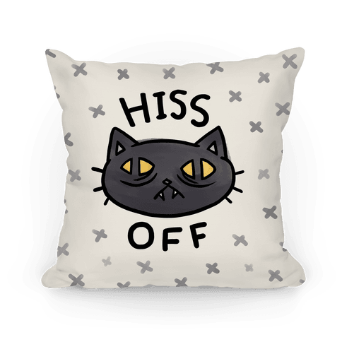 Hiss Off Pillow