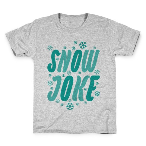 Snow Joke Kids T-Shirt