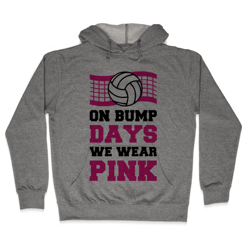 On Bump Days We Wear Pink Hooded Sweatshirt
