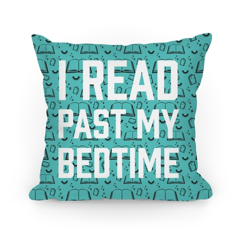 I Read Past My Bedtime Pillow