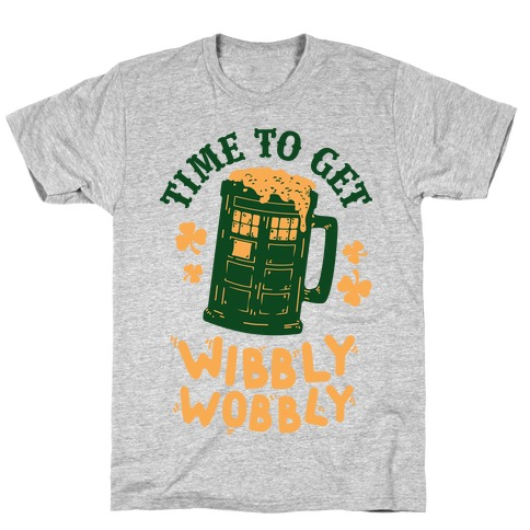 Time to Get Wibbly Wobbly T-Shirt