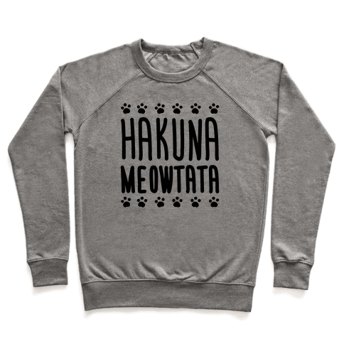 Hakuna Meowtata Pullover
