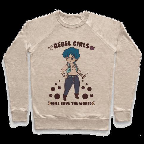Rebel Girls Will Save The World Mercury Pullover