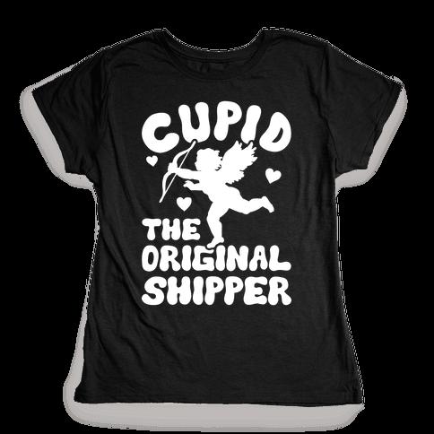 Cupid The Original Shipper Womens T-Shirt