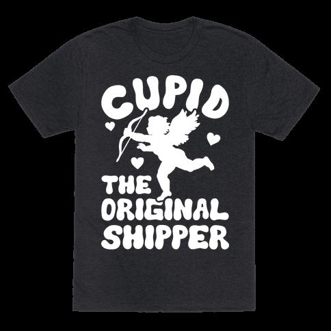 Cupid The Original Shipper