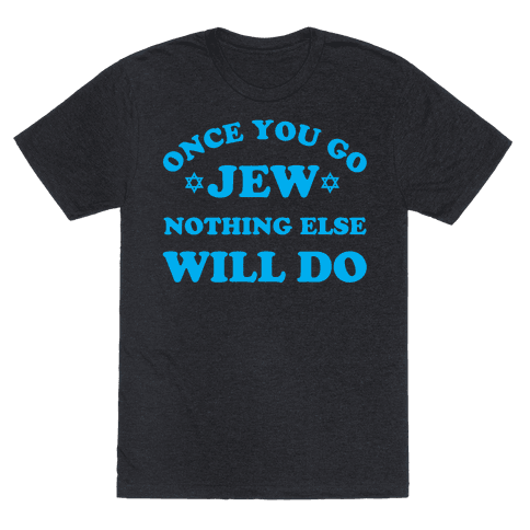 Once You Go Jew