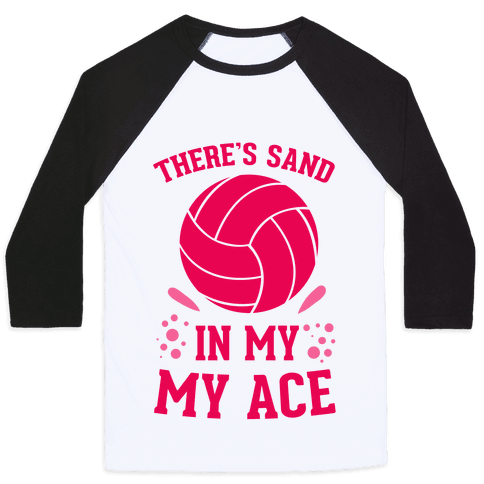 There's Sand in My Ace