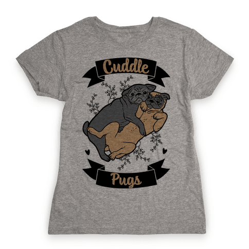 Cuddle Pugs Womens T-Shirt