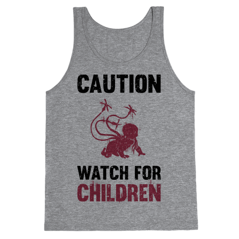 Caution Watch For Children Tank Top