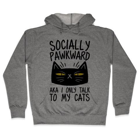 Socially Pawkward Hooded Sweatshirt