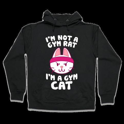 I'm A Gym Cat Hooded Sweatshirt