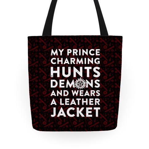 My Prince Charming Hunts Demons Tote