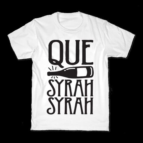 Que Syrah Syrah Kids T-Shirt