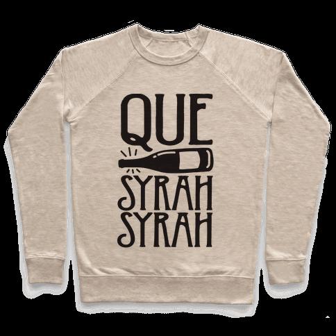 Que Syrah Syrah Pullover