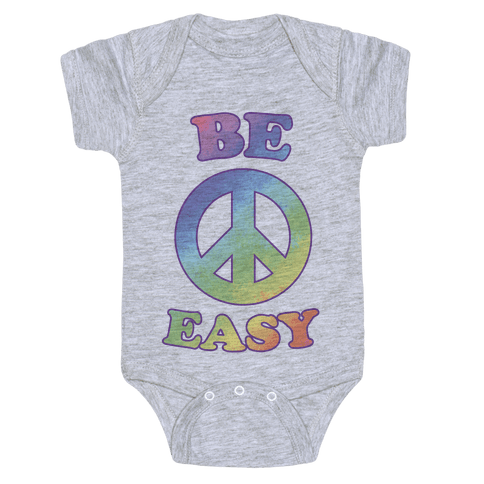 Be Easy (Peace Sign) Baby Onesy