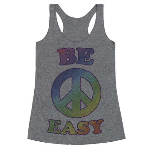 Be Easy (Peace Sign) Racerback Tank Top