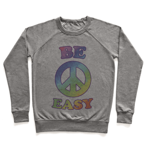 Be Easy (Peace Sign) Pullover