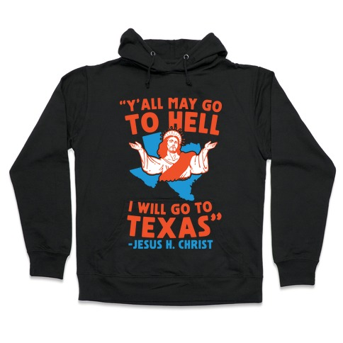 Texas Jesus Hooded Sweatshirt