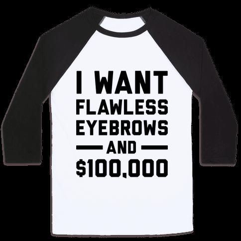 Flawless Eyebrows Baseball Tee