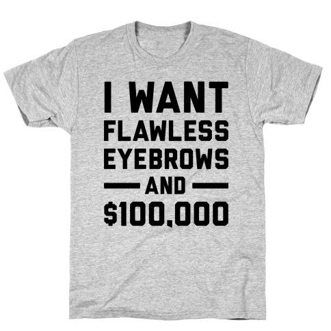 Flawless Eyebrows T-Shirt