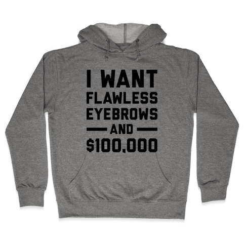 Flawless Eyebrows Hooded Sweatshirt