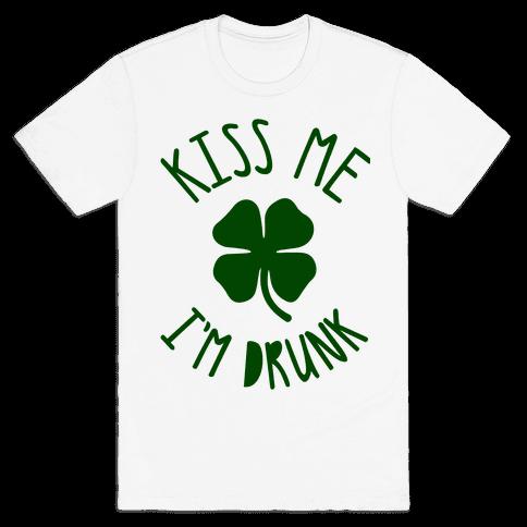 Kiss Me I'm Drunk Mens T-Shirt