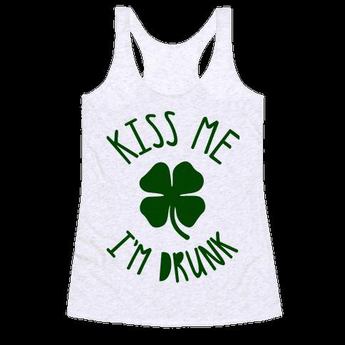 Kiss Me I'm Drunk Racerback Tank Top