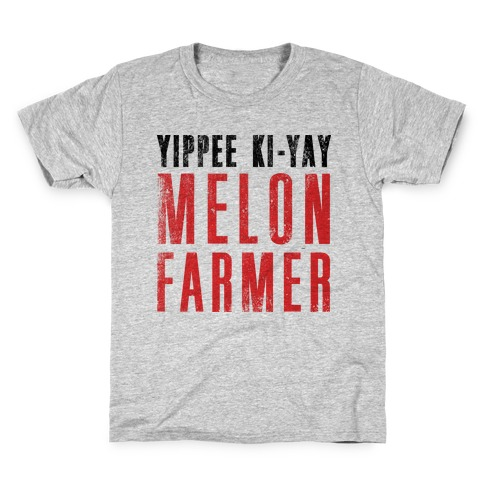 5d806b28 Yippee Kiy-Yay Melon Farmer Kids T-Shirt