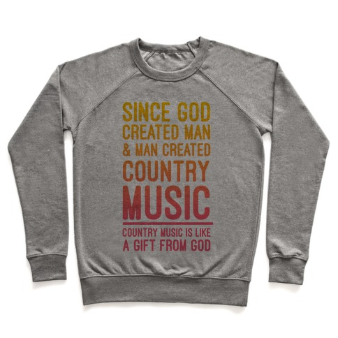 Country Music is a Gift From God Pullover