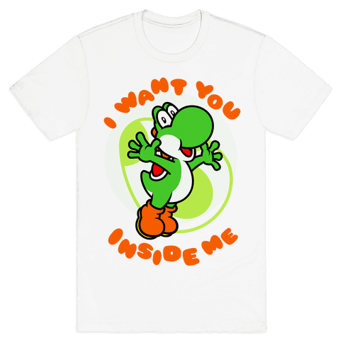 I Want You Inside Me Mens T-Shirt