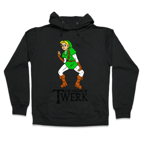 The Legend of Twerk Hooded Sweatshirt
