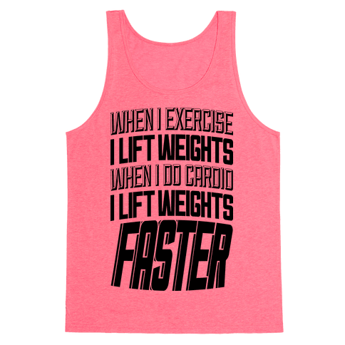 When I Exercise... Tank Top